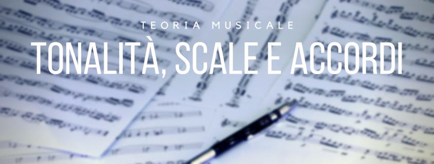 teoria musicale tonalità scale accordi